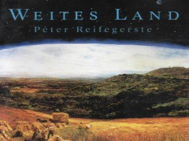 Weites Land Peter Reifegerste